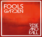 CD-Cover Fools Garden: Rise And Fall